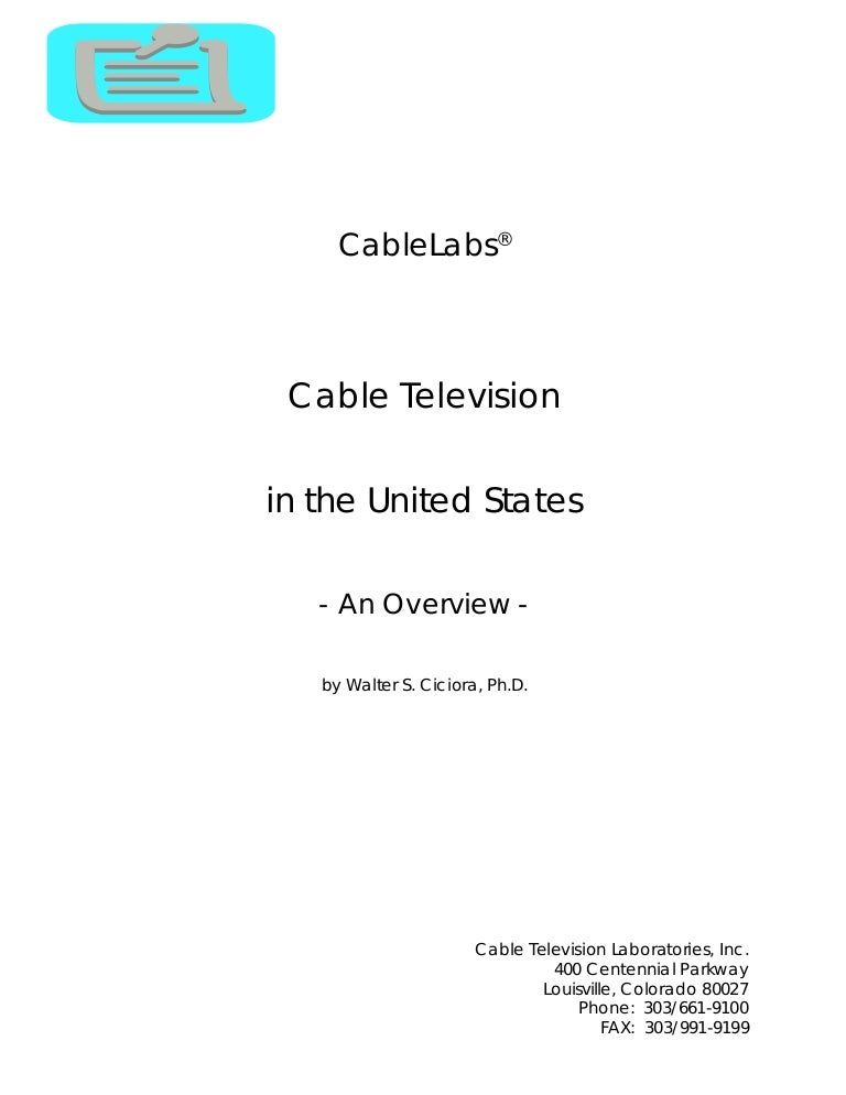 Overview of cable television on