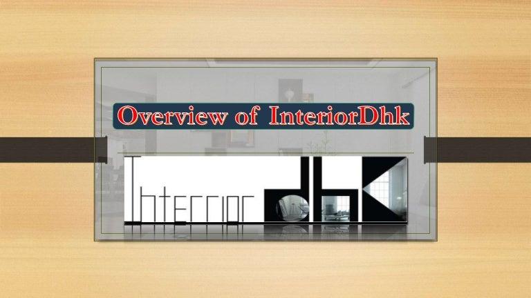 Overview Of Interior Dhk Architectural Design Best Interior Design