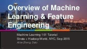 Overview of Machine Learning and Feature Engineering