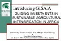 Overview of the GISAIA Research Project: Key Research Issues and Proposed Timeline
