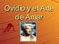 Ovidio Y El Arte De Amar