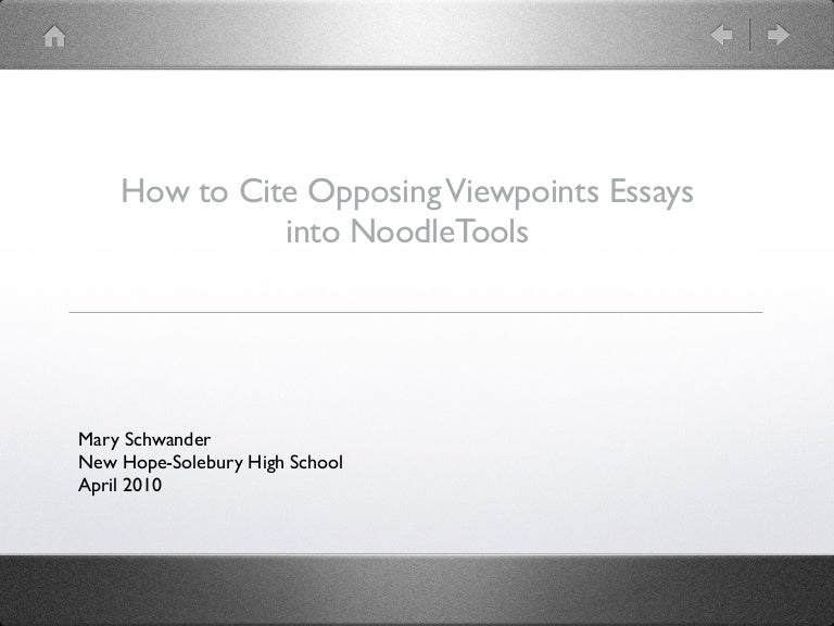 citing opposing viewpoints essays in noodletools
