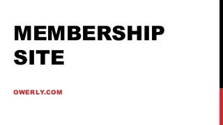 How to Make a Membership Site using S2 Member Plugin and WordPress by Owerly.com