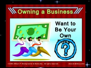 Owning a business questions?
