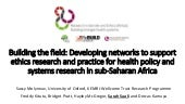 Developing networks to support ethics research and practice for health policy and systems research