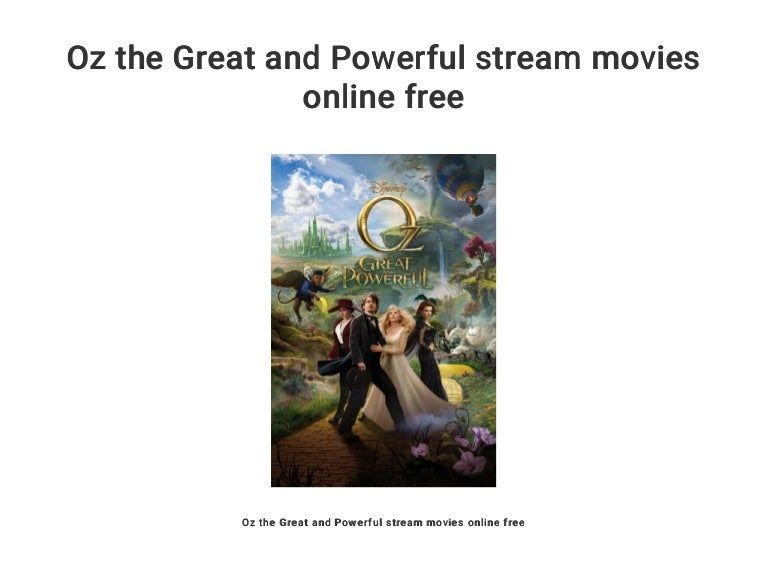 Oz The Great And Powerful Stream