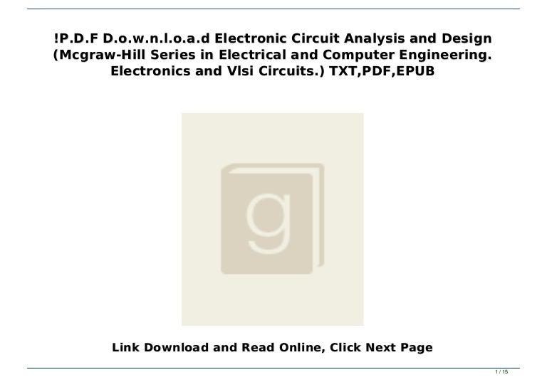 P D F D O W N L O A D Electronic Circuit Analysis And Design Mcgraw
