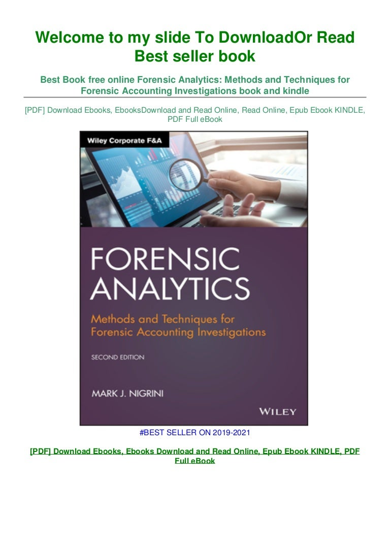 Free [P.D.F Download] Forensic Analytics: Methods and Techniques for Forensic Accounting Investigations ~^EPub]