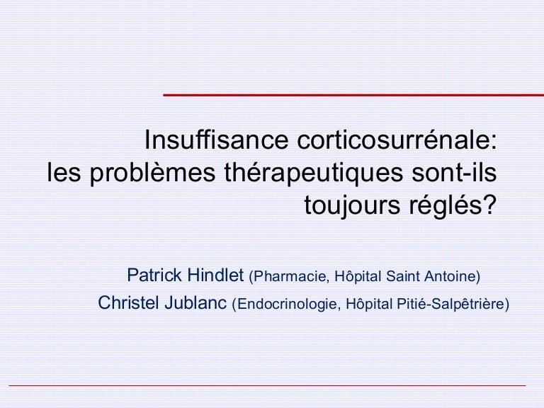Insuffisance corticosurrénale : les problèmes thérapeutiques sont-ils…