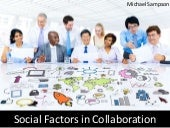 Social Factors in Collaboration