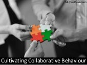 Cultivating Collaborative Behaviour