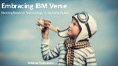 Embracing IBM Verse: Moving Beyond Technology to Gaining Value