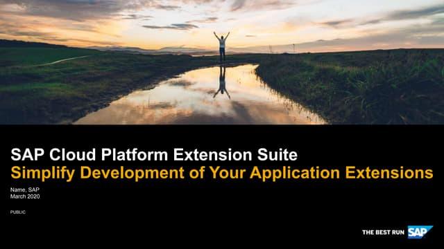 SAP Cloud Platform Extension Suite Overview