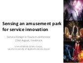 SDT2012 (P3.2): Sensing an amusement park for service innovation