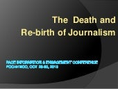 The Death and Re-birth of Journalism