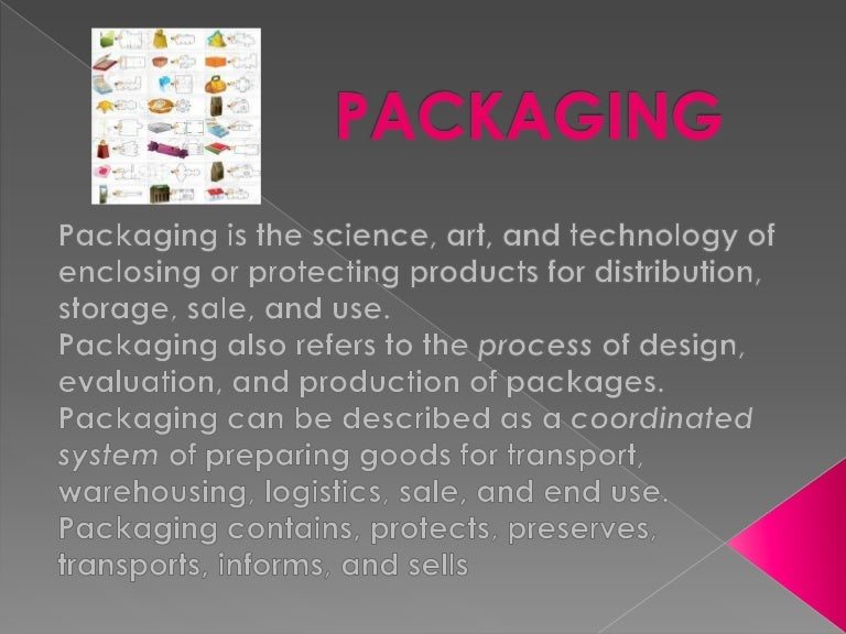 changes in packaging and its economic impact