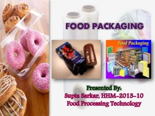 Food Packaging (Food Processing Technology)
