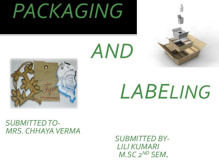 Ppt branding, packaging and labeling powerpoint presentation.