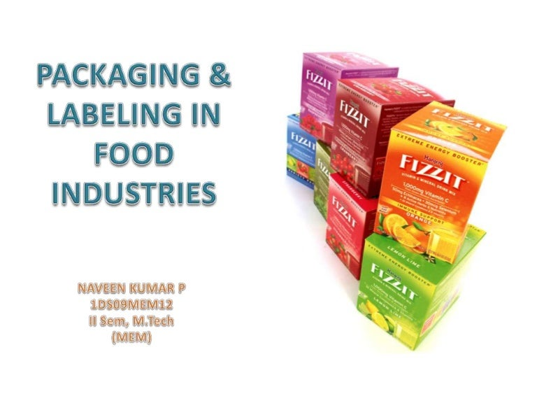 Packaging & labeling in food industries.