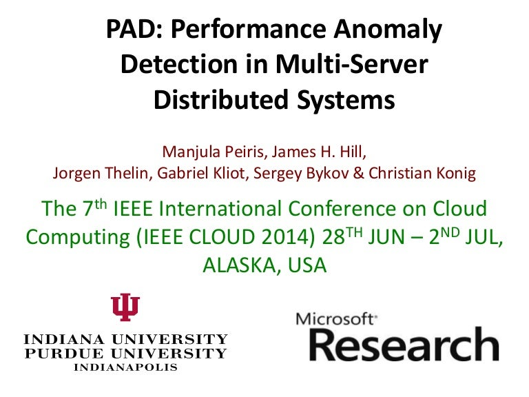 PAD: Performance Anomaly Detection in Multi-Server Distributed Systems