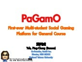 PaGamO, really enhance the learning performance!