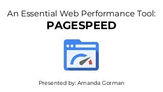 PageSpeed: An Essential Web Performance Tool