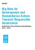 Big Data for Development and Humanitarian Action: Towards Responsible Governance report
