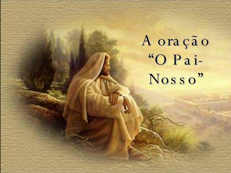 Resultado de imagem para Pai Nosso que estás nos céus,