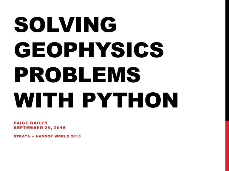 Solving Geophysics Problems with Python