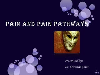 Pain and pain pathways