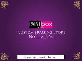 custom framing store nolita nyc paint box nolita