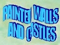 Painted Walls And Castles