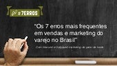 "Palestra ""Os 7 erros do varejo em vendas e marketing no Brasil"" com Inbound e Outbound marketing de pano de fundo"