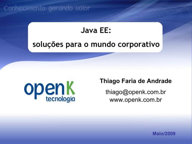 Java EE: soluções para o mundo corporativo