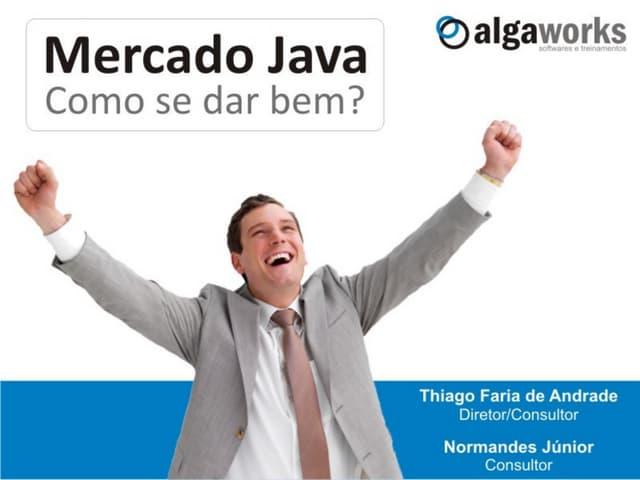 Mercado Java: como se dar bem?