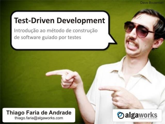 Test-Driven Development - Introdução ao método de construção de software guiado por testes