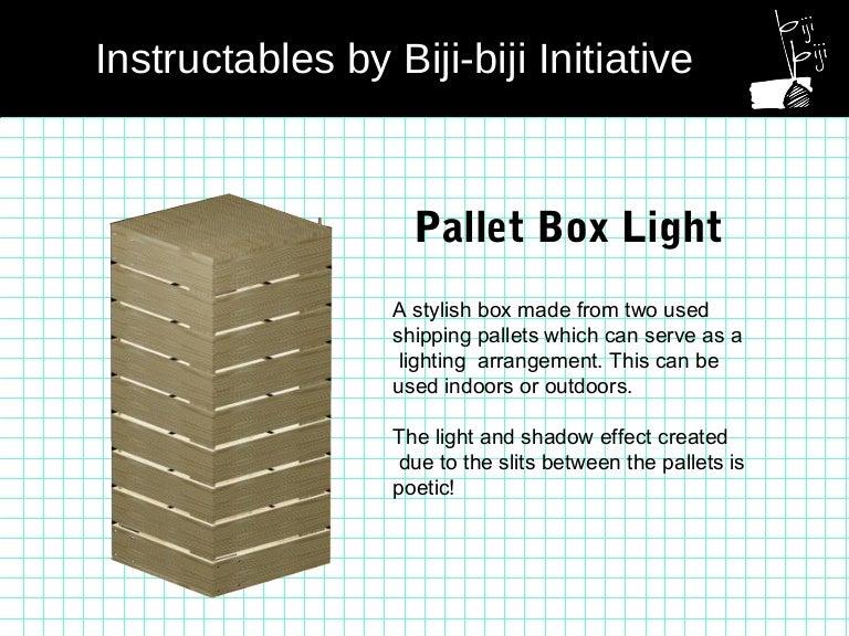two pallets pallet box light