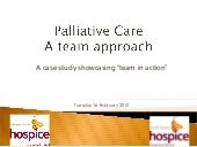 Palliative Care   A Team Approach Final