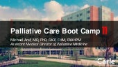 Palliative Care Boot Camp II