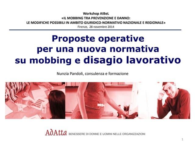 Proposte operative per una nuova normativa su mobbing e disagio lavorativo - Nunzia Pandoli