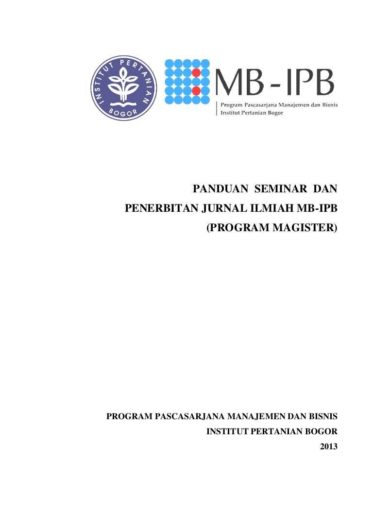 Panduan Seminar Dan Penerbitan Jurnal Ilmiah Mb Ipb Program Magister