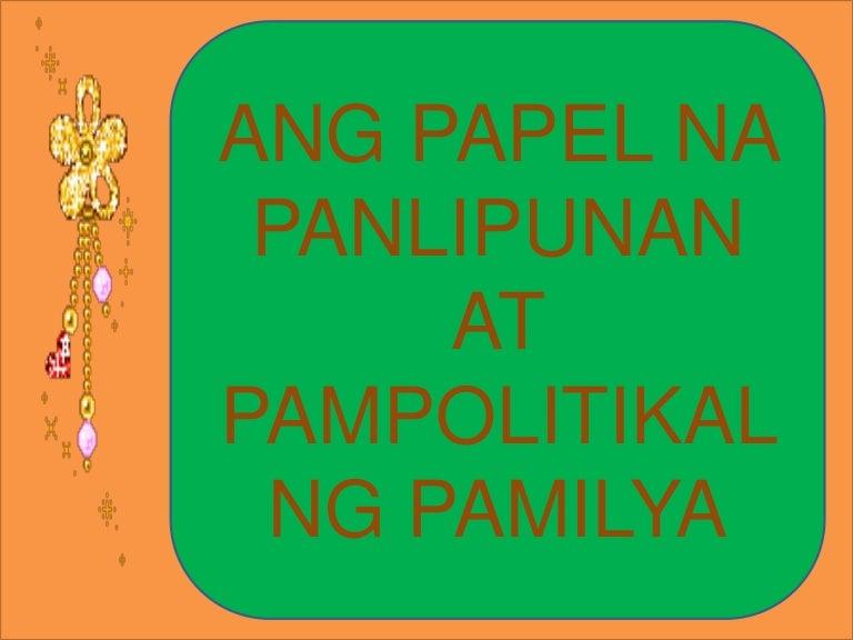 Panlipunang gampanin ng pamilya Sa Edukasyon sa Pagpapakatao