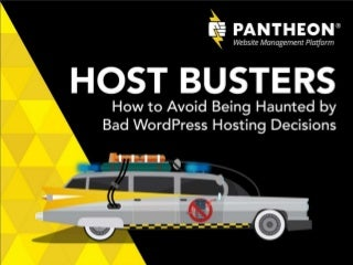Host Busters: How to Avoid Being Haunted by Bad WordPress Hosting Decisions