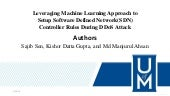 Leveraging Machine Learning Approach to Setup Software Defined Network(SDN) Controller Rules During DDoS Attack