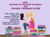 "Paper 10: THE STUDY OF THE MOVIE ""KYA KEHNA"" AND  THE NOVEL ""THE SCARLET LETTER"""