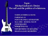 Paper 11: Michael Jackson's Desire The Self and The Politics of Whiteness