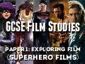 GCSE WJEC Film Studies Paper 1 Superhero superheroes exploring film language help guide revision