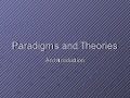 Paradigms And Theories