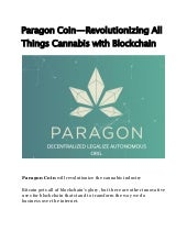 Paragon Coin — Revolutionizing All Things Cannabis with Blockchain