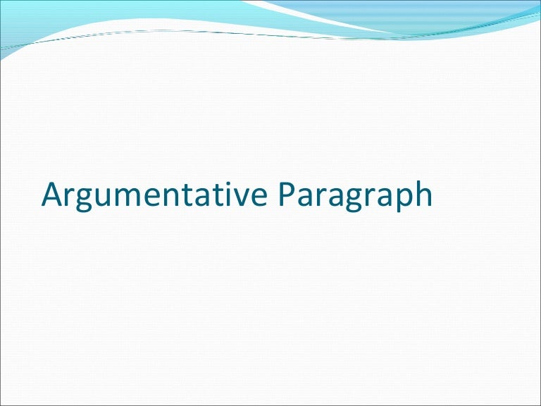 what is an argumentative paragraph